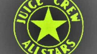 """JUICE CREW ALLSTARS"" {COLD CHILLIN"