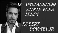 Robert Downey Jr. Unglaubliche  Zitate