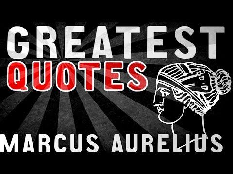 Marcus Aurelius - GREATEST QUOTES