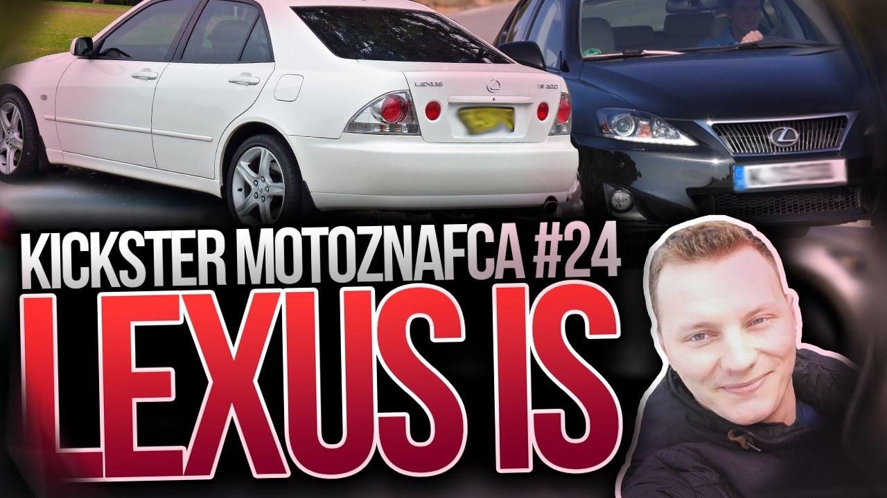 Lexus IS - Kickster MotoznaFca