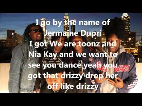 Drizzy we are toonz ft nia kay lyrics