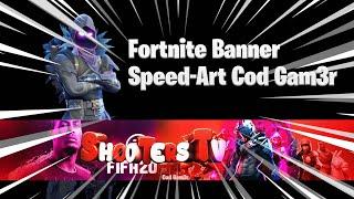 Fortnite Banner - SpeedArt by Cod Gam3r ( Banner per shootersTv) #banner #bannerfree #free 😱