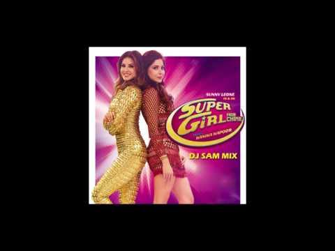 SUPER GIRL FROM CHINA     DJ SAM REMIX