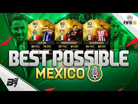 THE BEST POSSIBLE MEXICO SQUAD! w/ IF HERNANDEZ AND IF GUARDADO! | FIFA 16 ULTIMATE TEAM