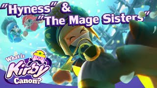 What is Kirby Canon? #17 DX - Hyness & The Mage Sisters