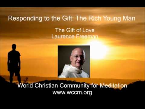Responding to the Gift The Rich young man