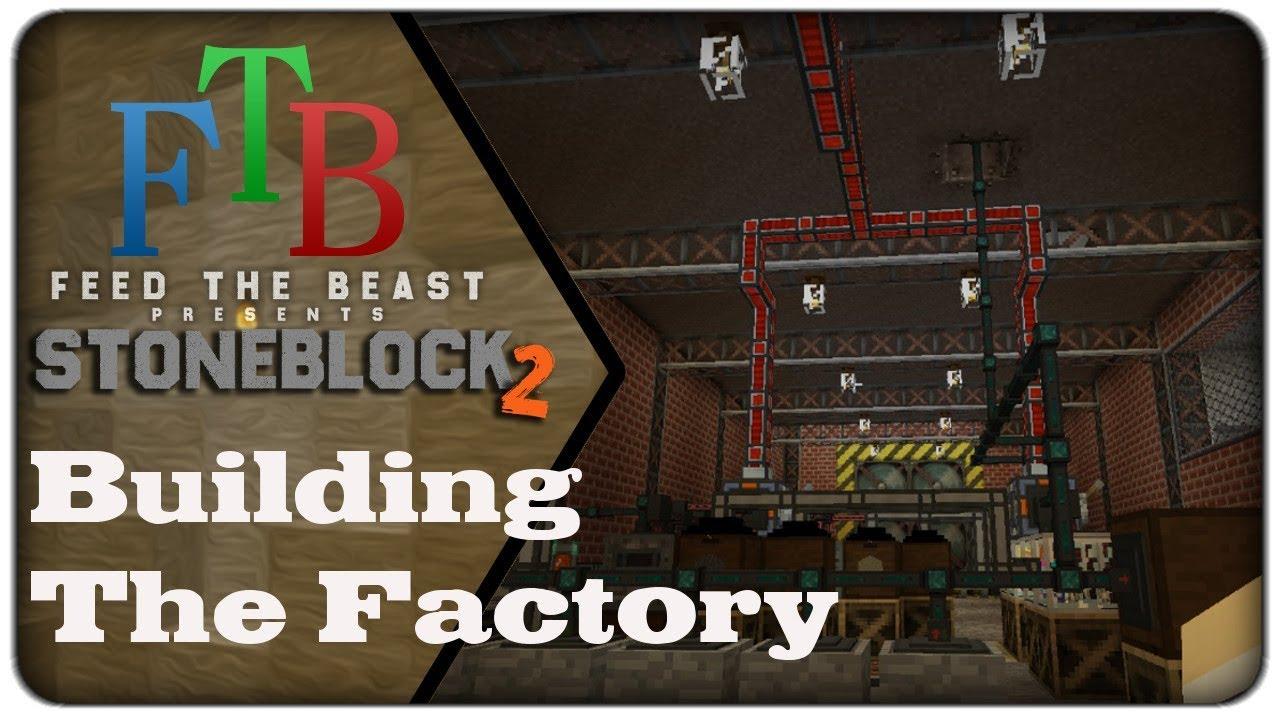 STONEBLOCK 2 - Building the Factory - Day 4