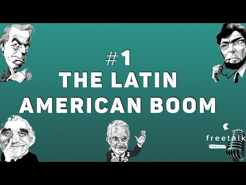 #1: The Latin American Boom | freetalk Podcast
