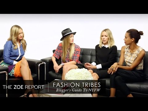 Fashion Tribes: A Guide to NYFW - The Bloggers | The Zoe Report by Rachel Zoe