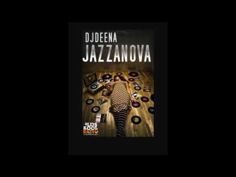 DJDEENA - JAZZANOVA (HQ AUDIO)