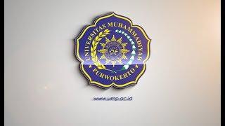 UNIVERSITAS MUHAMMADIYAH PURWOKERTO | VIDEO PROFILE 2018