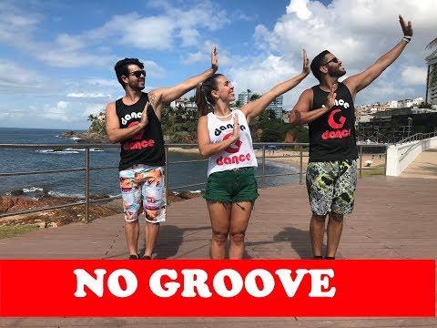 No Groove - Ivete Sangalo ft Psirico  Coreografia - Gdance GoGoGuettos