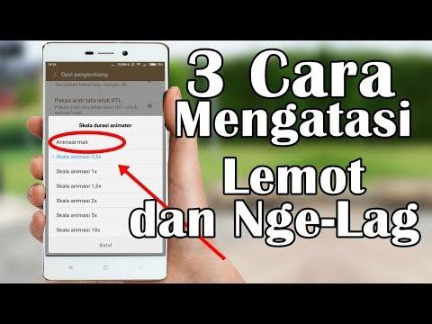 Cara Ampuh mengatasi Android LEMOT dan NGE-LAG