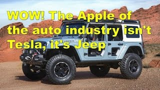 wow the apple of the auto industry isn t tesla it s jeep