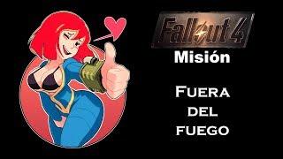 Fallout 4 – Fuera de Fuego / Guía - Walkthrough 100%