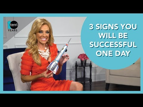 3 Signs you Will Be Successful One Day