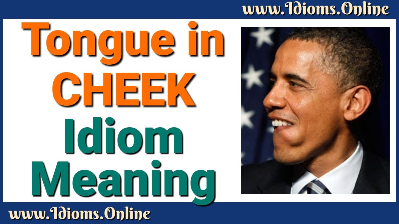 Tongue in Cheek: Idiom Meaning - English Expression Videos