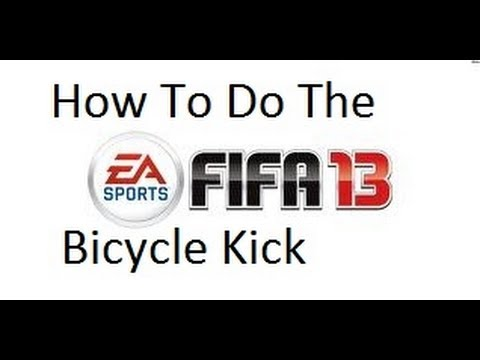 Fifa 13: How To Do The Bicycle Kick