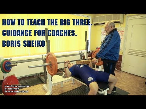 HOW TO TEACH THE BIG THREE. GUIDANCE FOR COACHES.