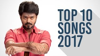 Top 10 Tamil Songs of 2017 Tamil Cinema Dot Story Studios