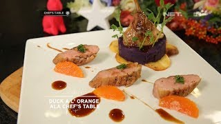 Chef's Table - Duck A L' Orange Ala Chef's Table With Chef Nabil Jaghdour