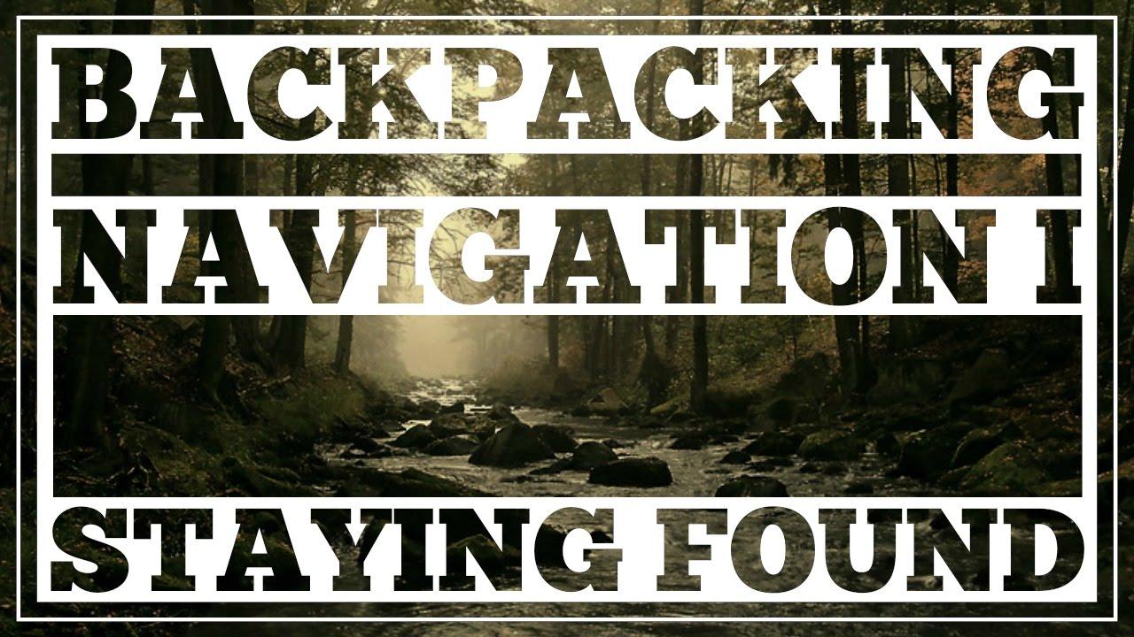 Backpacking Navigation #1 - Staying Found - CleverHiker.com