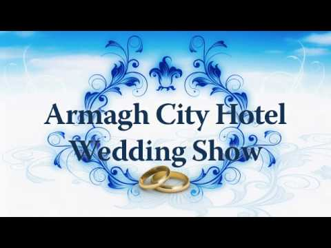 Armagh City Hotel Wedding Show - Sunday 20th February 2011