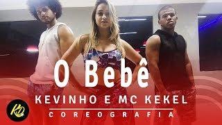 Baixar Kevinho e MC Kekel - O Bebê | Coreografia KDence