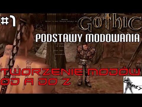 Gothic Podstawy Modowania #1 | Tworzenie Modów od A do Z