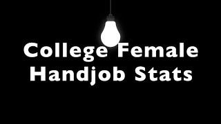 College Girls Handjob Stats