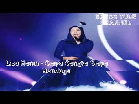 Liza Hanim - Siapa Sangka Siapa Menduga | Gegar Vaganza 2017 Lirik di deskripsi