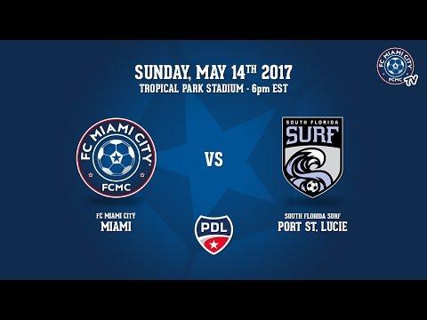 PDL Live - FC Miami City vs South Florida Surf 5/14/17