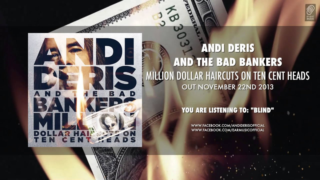 Andi Deris And The Bad Bankers Blind Taken From Million Dollar