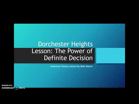 Dorchester Heights And The Power Of Definite Decision