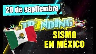 TRENDING 20 SEPTIEMBRE - TERREMOTO EN MÉXICO DE 7.1, HURACÁN MARÍA Y MÁS.