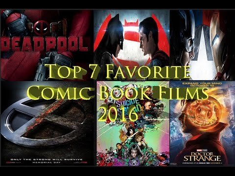 My Top 7 Favorite Comicbook Films of 2016