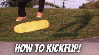How to Kickflip in 3 minutes