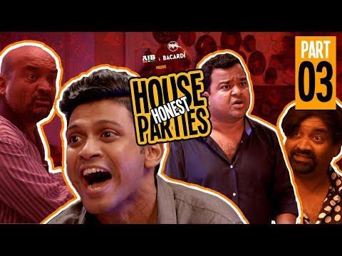 AIB : Honest House Parties | Part 3