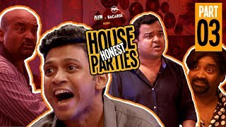 AIB : Honest House Parties | Part 3