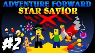 ROBLOX - Adventure Forward: Star Savior - Part 2
