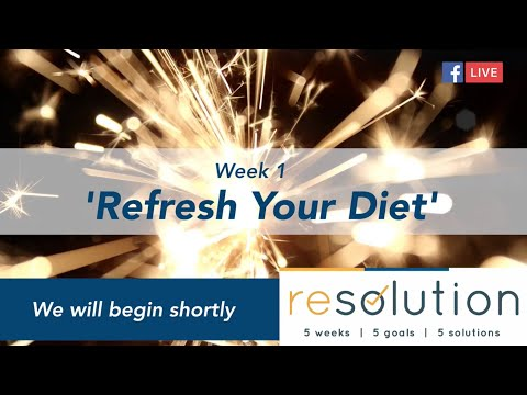 Resolution 2019 | Refresh Your Diet