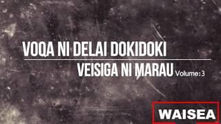 VOQA NI DELAI DOKIDOKI: Vei Siga Ni Marau   Volume 3