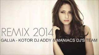 Galija - Kotor (Maniacs DJ