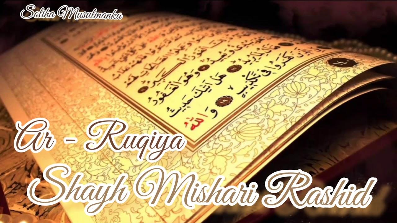 Download Shayh Mishari Rashid - Ar - Ruqiya