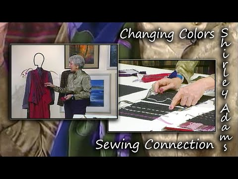 Changing Color with Shirley Adams of The Sewing Connection
