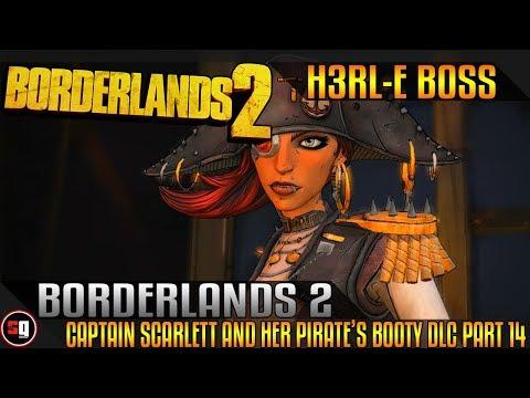Borderlands 2: Captain Scarlett and her Pirate's Booty DLC Walkthrough Part 14 - H3RL-E |