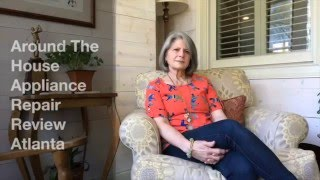Around The House Appliance Repair Review Atlanta