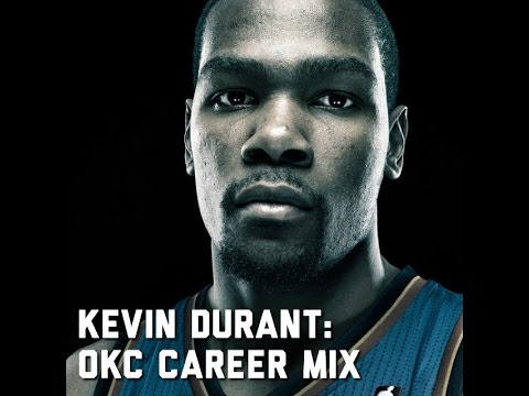 Kevin Durant: (Oklahoma City Career Mix)