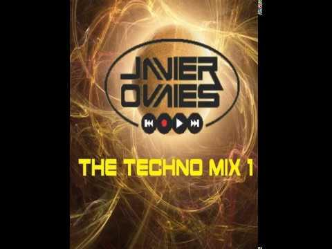 THE TECHNO MIX 1 DJ JAVIER OVALLES DEMO