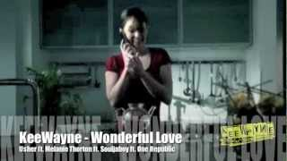 KeeWayne - Wonderful Love (USHER ft. MELANIE THORTON ft. Souljaboy ft. One Republic)